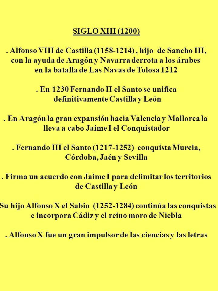 . Alfonso VIII de Castilla (1158-1214) , hijo de Sancho III,