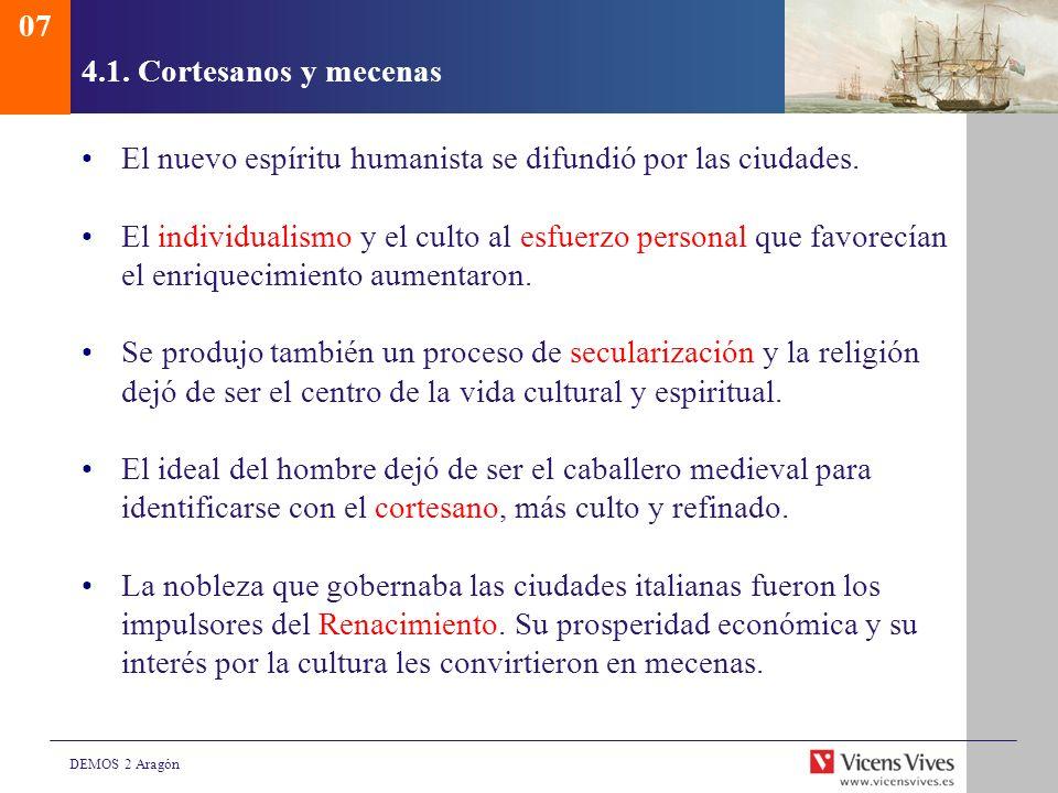 074.1. Cortesanos y mecenas. El nuevo espíritu humanista se difundió por las ciudades.