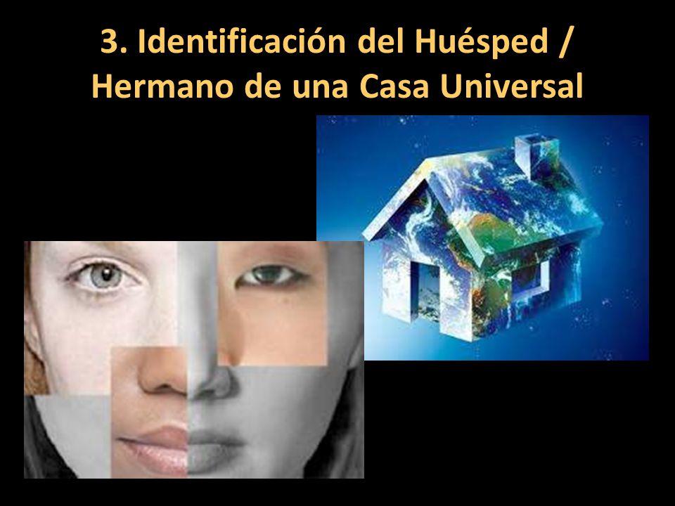 3. Identificación del Huésped / Hermano de una Casa Universal