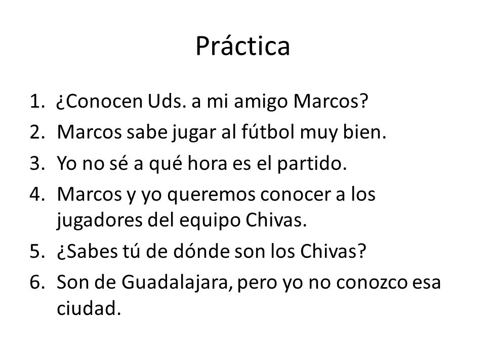 Práctica 1. ¿Conocen Uds. a mi amigo Marcos