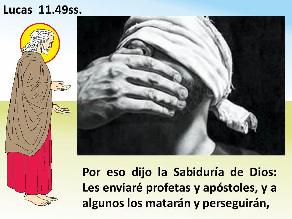 Lucas 11.49ss.