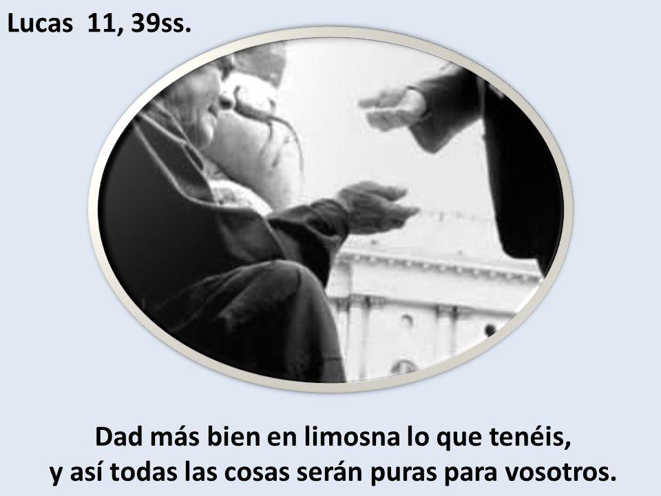 Lucas 11, 39ss.