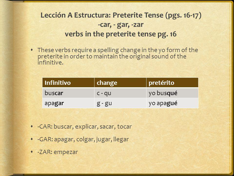Lección A Estructura: Preterite Tense (pgs