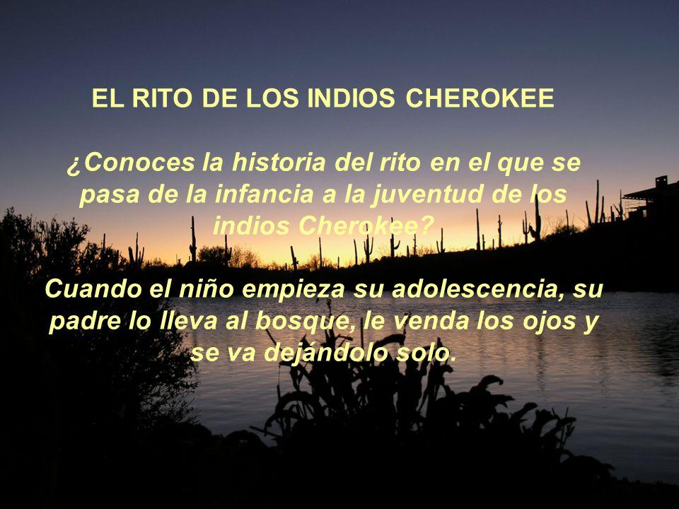 EL RITO DE LOS INDIOS CHEROKEE