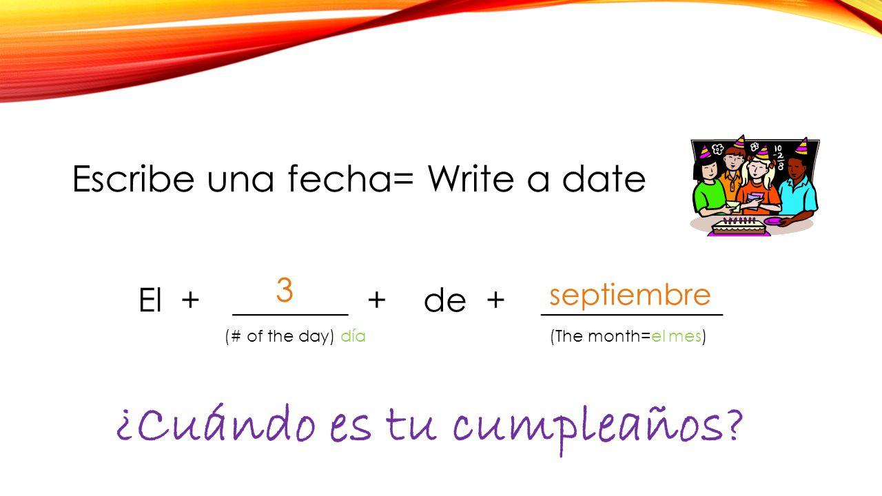 ¿Cuándo es tu cumpleaños