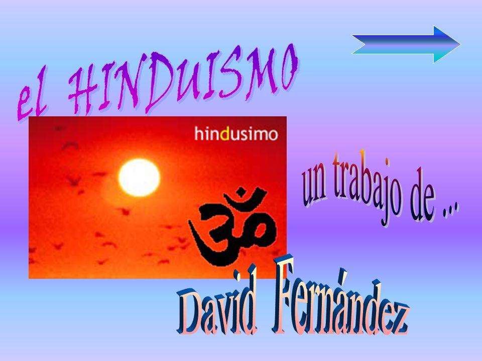 el HINDUISMO un trabajo de ... David Fernández