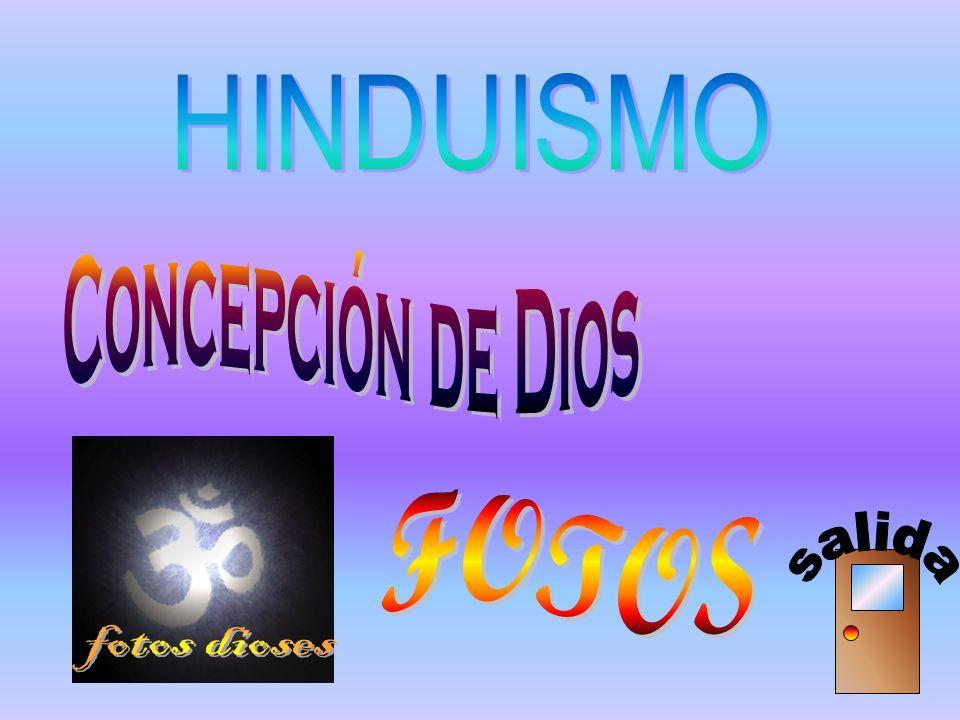 HINDUISMO Concepción de Dios FOTOS salida fotos dioses
