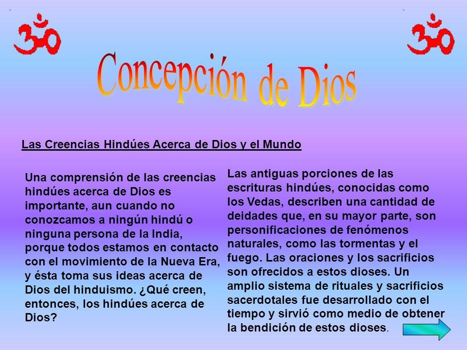 Concepción de Dios Las Creencias Hindúes Acerca de Dios y el Mundo