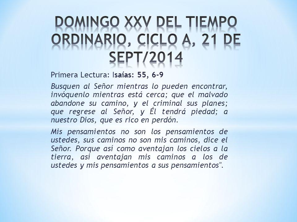 DOMINGO XXV DEL TIEMPO ORDINARIO, CICLO A, 21 DE SEPT/2014