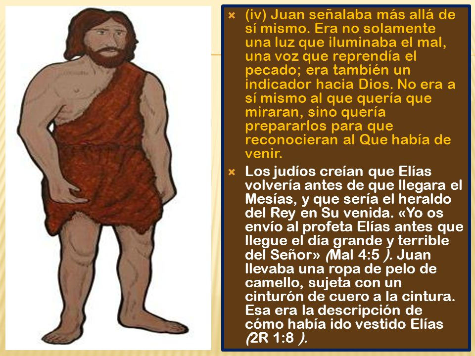 (iv) Juan señalaba más allá de sí mismo