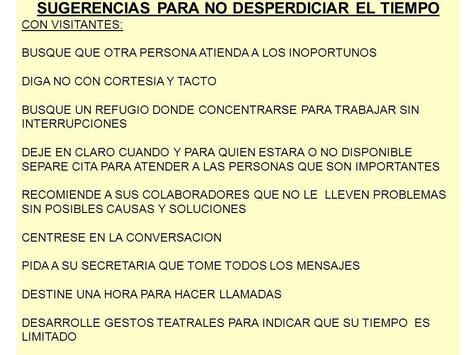 SUGERENCIAS PARA NO DESPERDICIAR EL TIEMPO