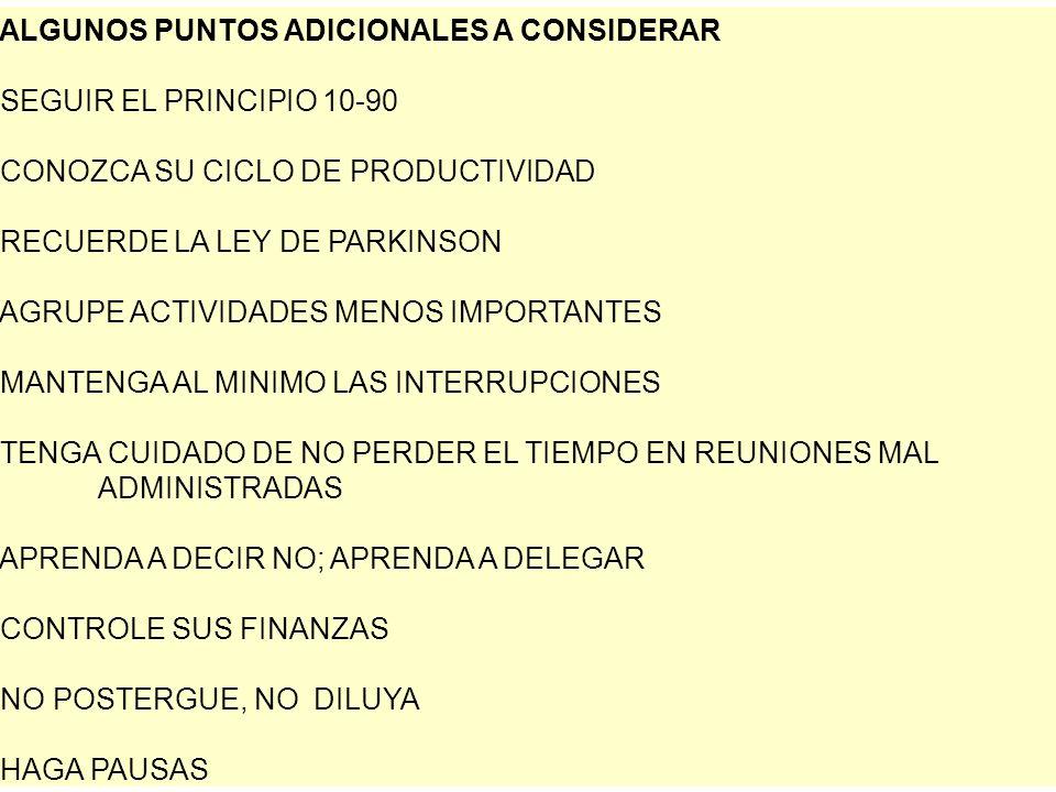 ALGUNOS PUNTOS ADICIONALES A CONSIDERAR