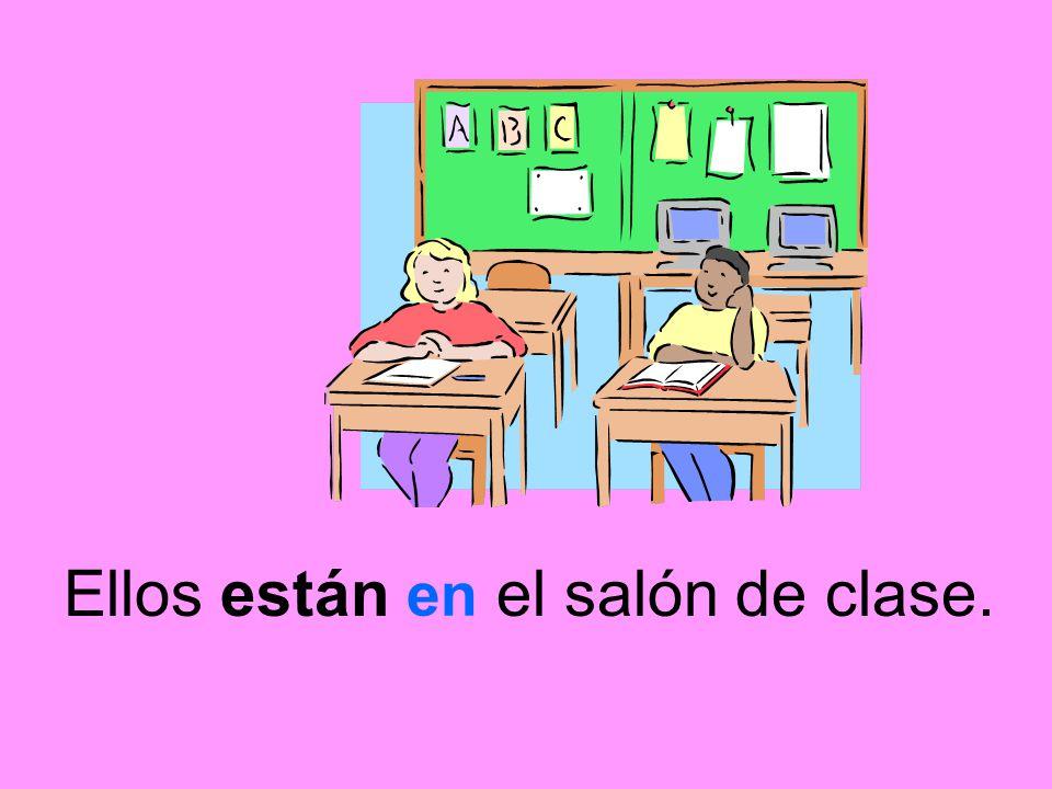 Ellos están el salón de clase.