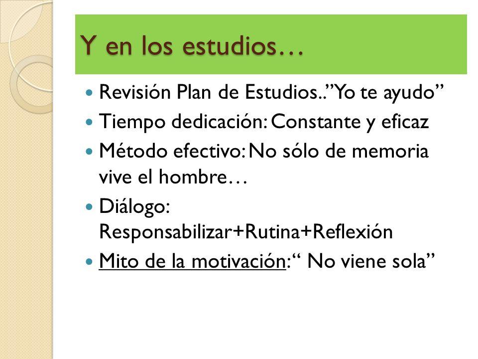 Y en los estudios… Revisión Plan de Estudios.. Yo te ayudo