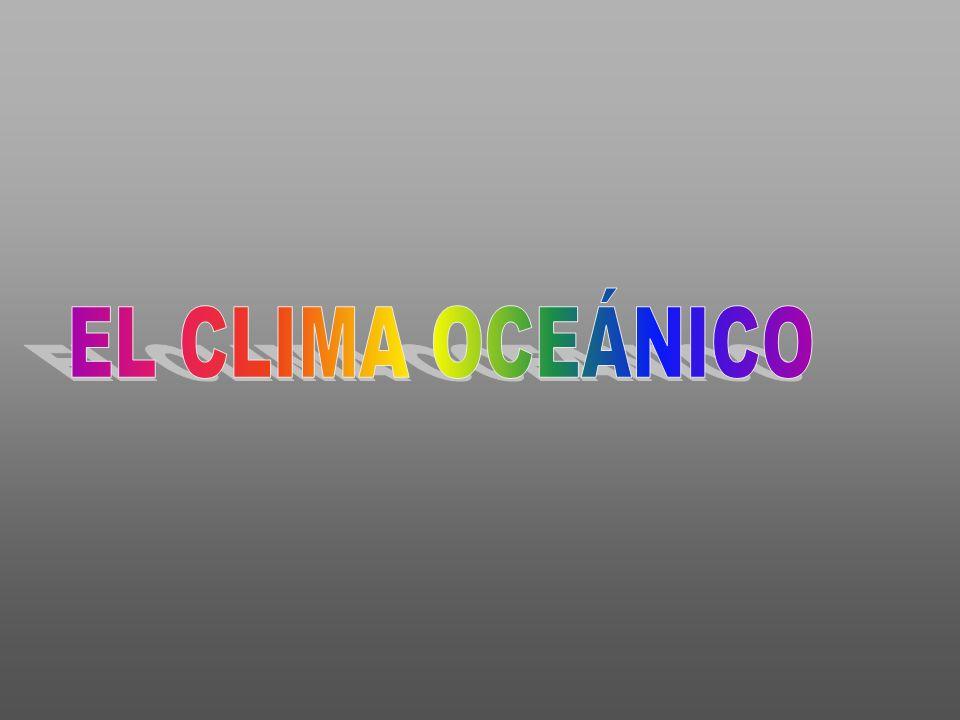 EL CLIMA OCEÁNICO