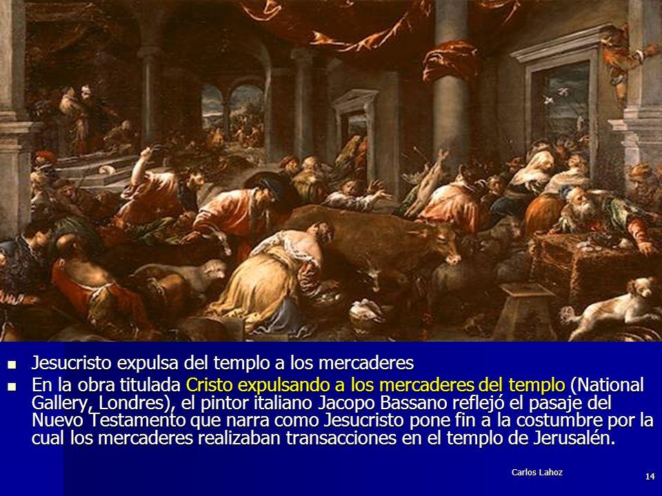 Jesucristo expulsa del templo a los mercaderes