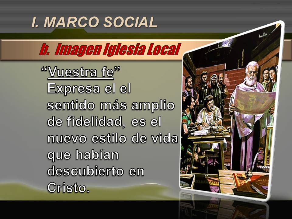 I. MARCO SOCIAL b. Imagen Iglesia Local Vuestra fe