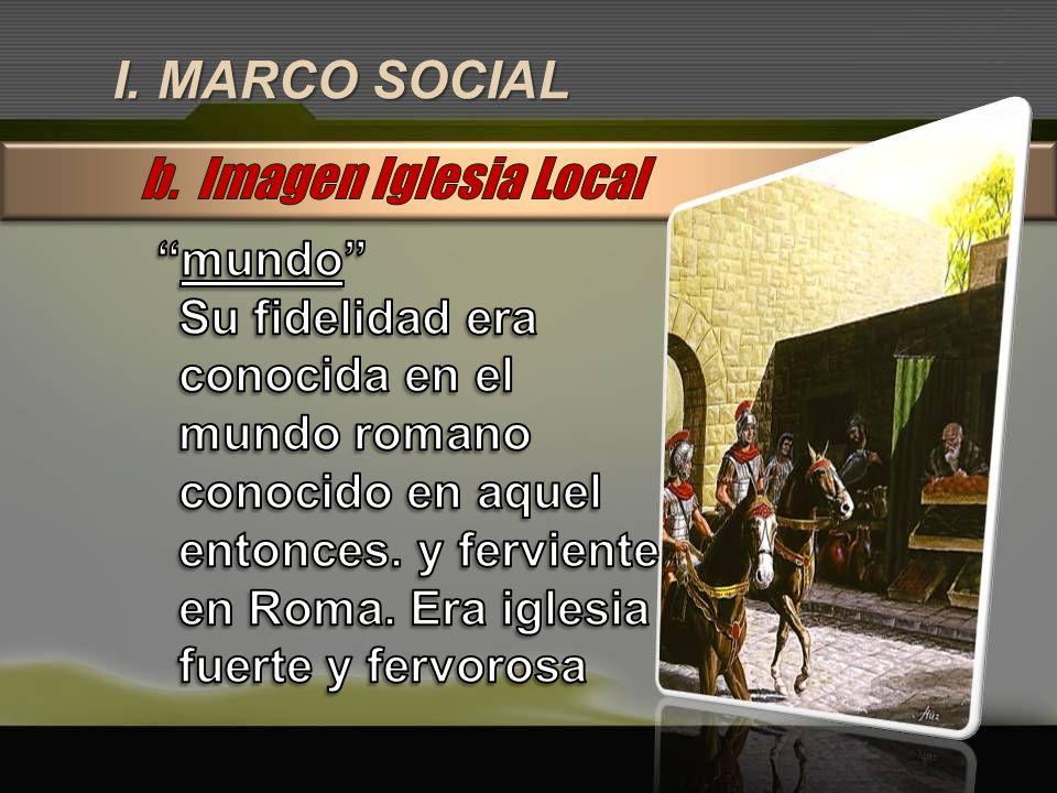 I. MARCO SOCIAL b. Imagen Iglesia Local mundo