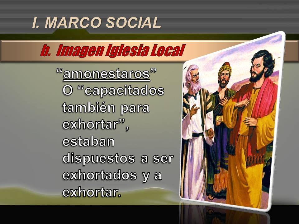 I. MARCO SOCIAL b. Imagen Iglesia Local amonestaros