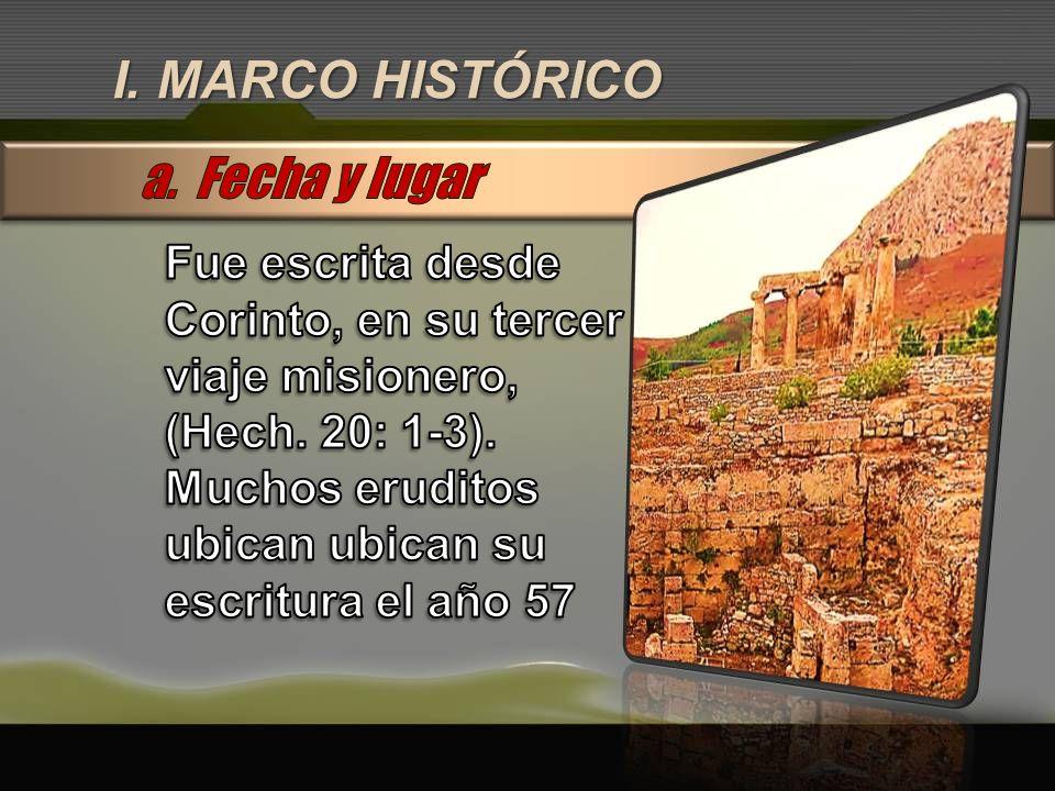 I. MARCO HISTÓRICO a. Fecha y lugar