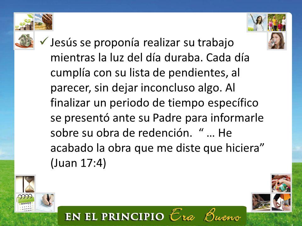 Jesús se proponía realizar su trabajo mientras la luz del día duraba