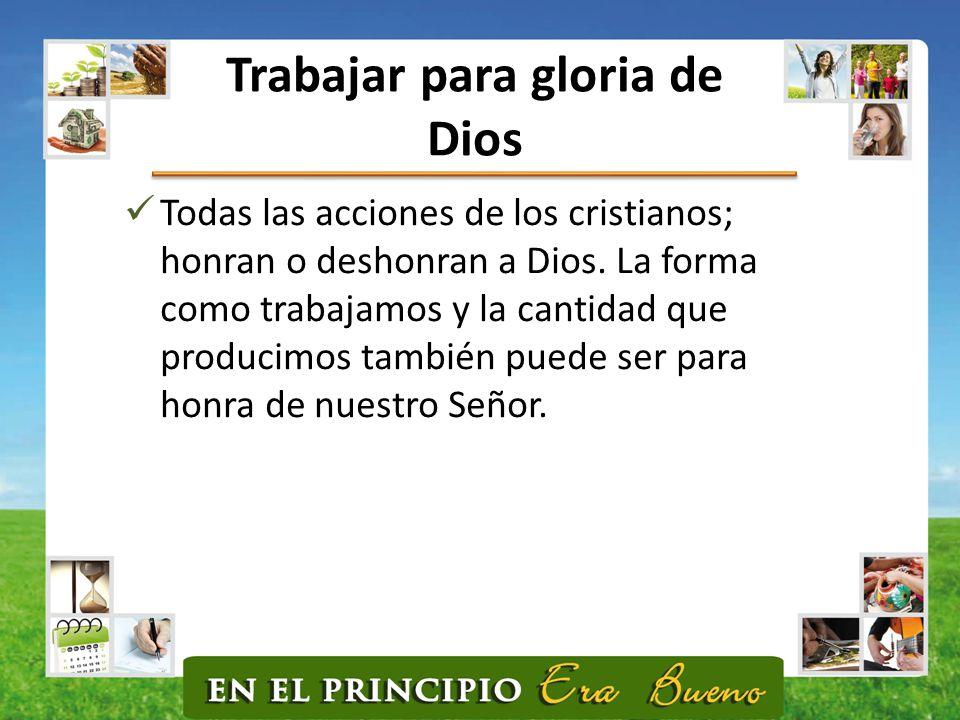 Trabajar para gloria de Dios