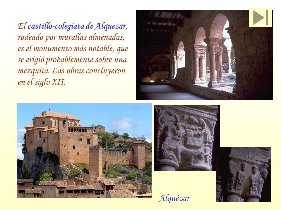 El castillo-colegiata de Alquezar, rodeado por murallas almenadas, es el monumento más notable, que se erigió probablemente sobre una mezquita. Las obras concluyeron en el siglo XII.