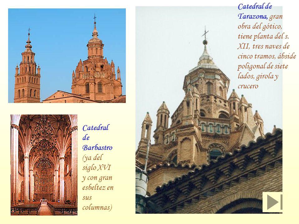 Catedral de Tarazona, gran obra del gótico, tiene planta del s