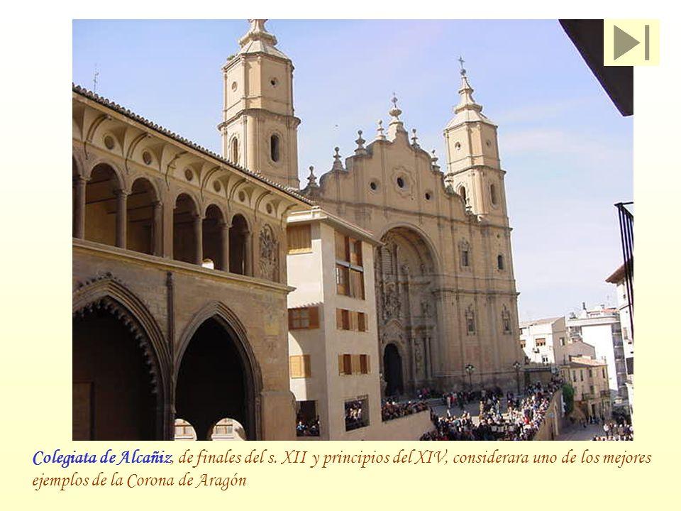 Colegiata de Alcañiz, de finales del s
