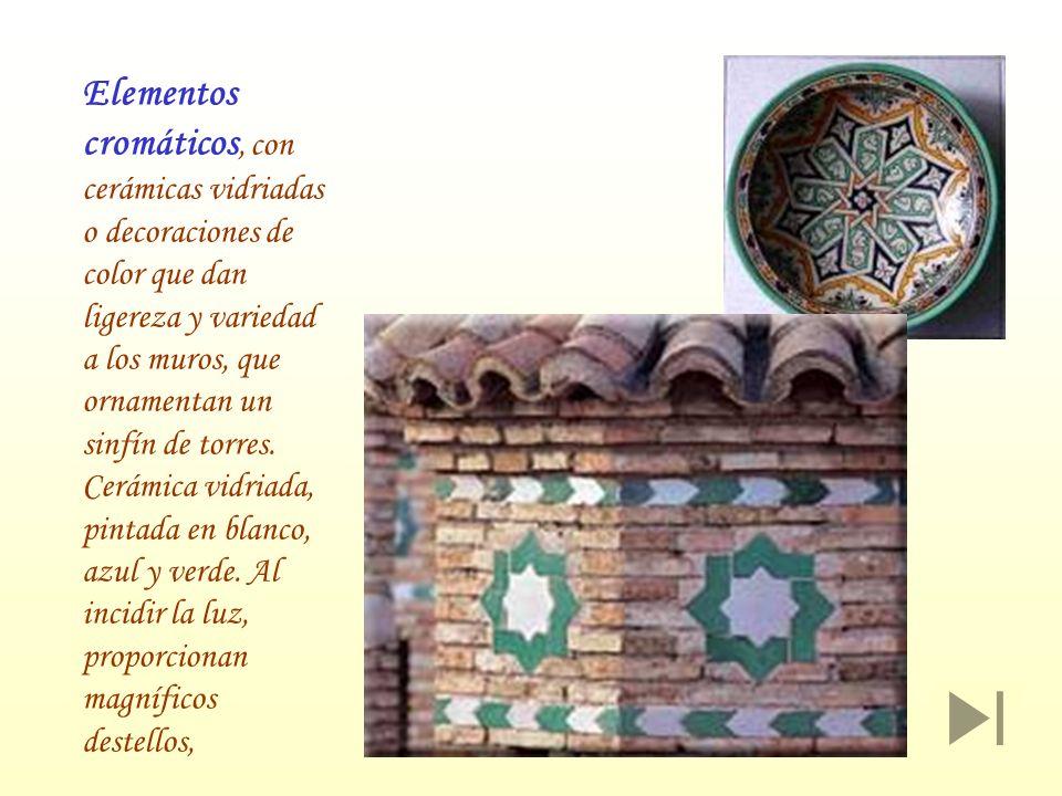 Elementos cromáticos, con cerámicas vidriadas o decoraciones de color que dan ligereza y variedad a los muros, que ornamentan un sinfín de torres.