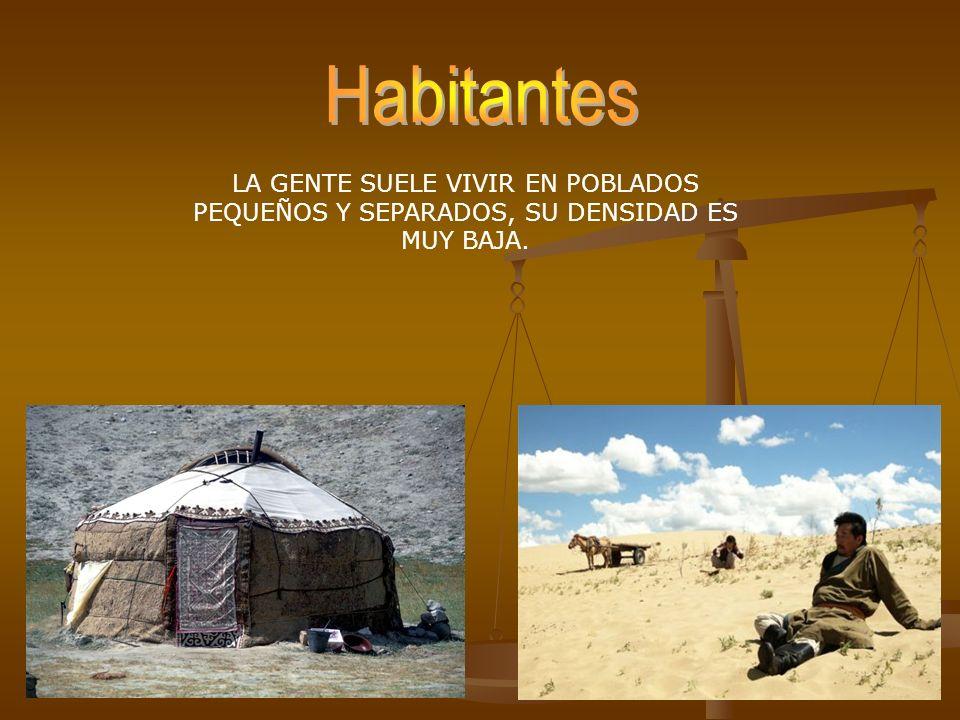 Habitantes LA GENTE SUELE VIVIR EN POBLADOS PEQUEÑOS Y SEPARADOS, SU DENSIDAD ES MUY BAJA.