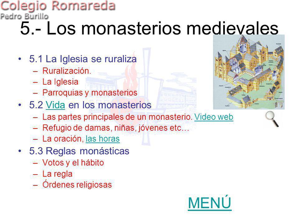 5.- Los monasterios medievales