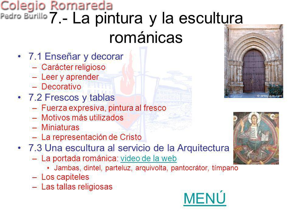 7.- La pintura y la escultura románicas