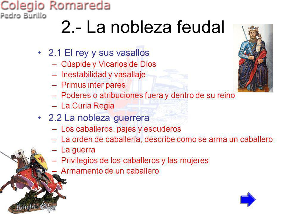 2.- La nobleza feudal 2.1 El rey y sus vasallos
