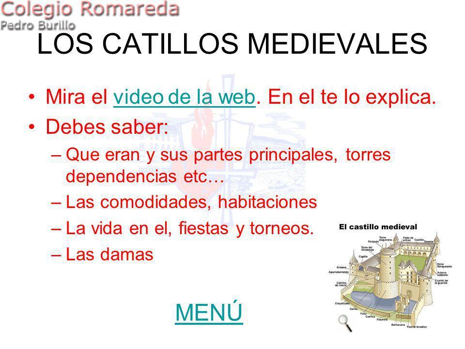 LOS CATILLOS MEDIEVALES