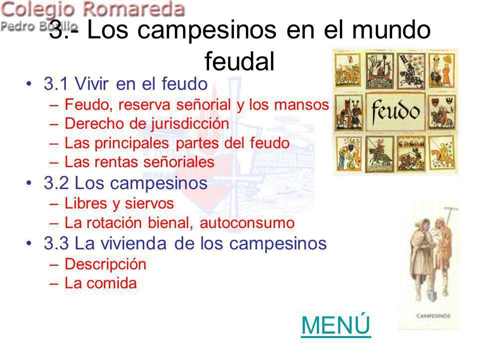3.- Los campesinos en el mundo feudal