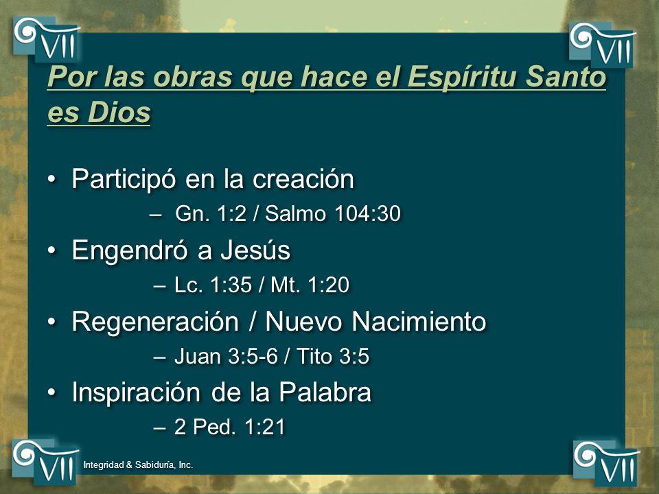 Por las obras que hace el Espíritu Santo es Dios