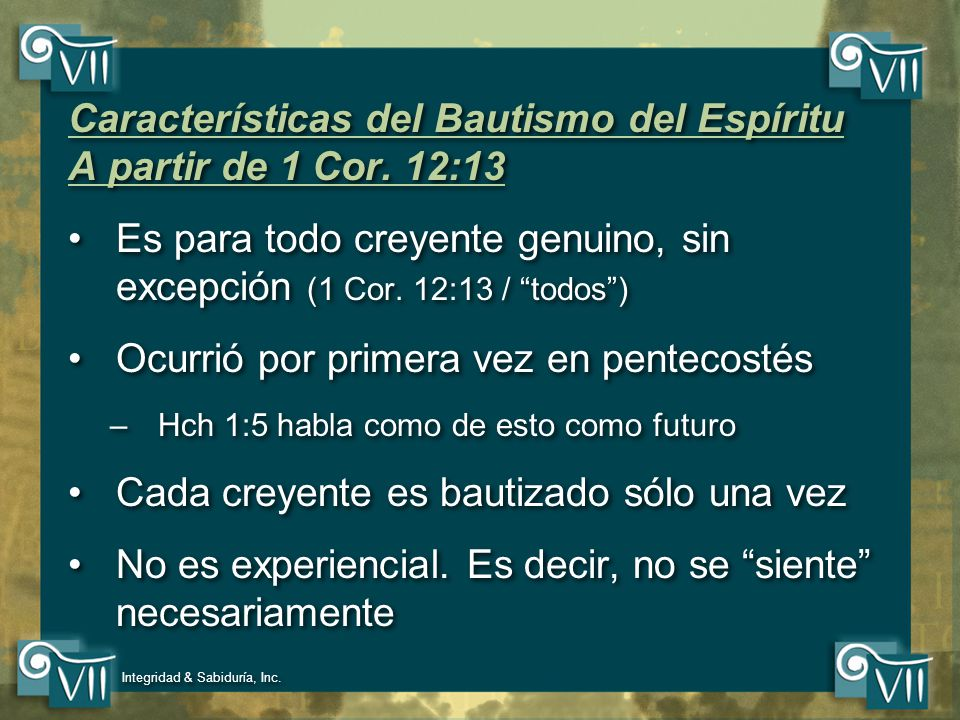 Características del Bautismo del Espíritu A partir de 1 Cor. 12:13