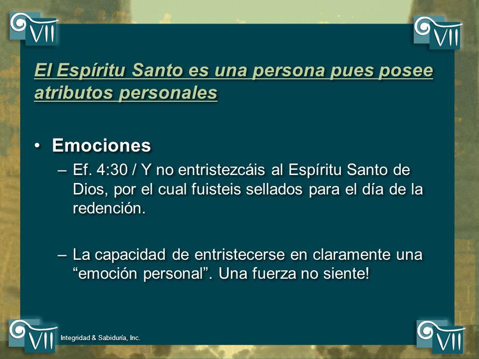 El Espíritu Santo es una persona pues posee atributos personales