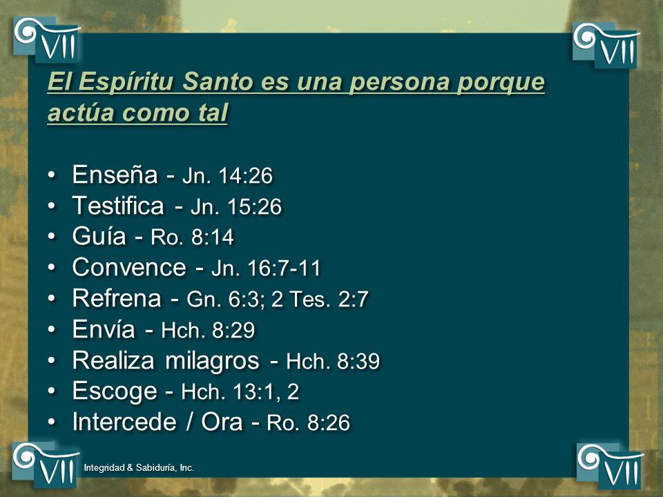 El Espíritu Santo es una persona porque actúa como tal