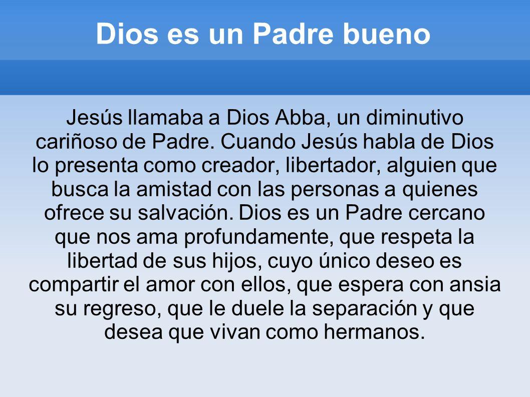 Dios es un Padre bueno