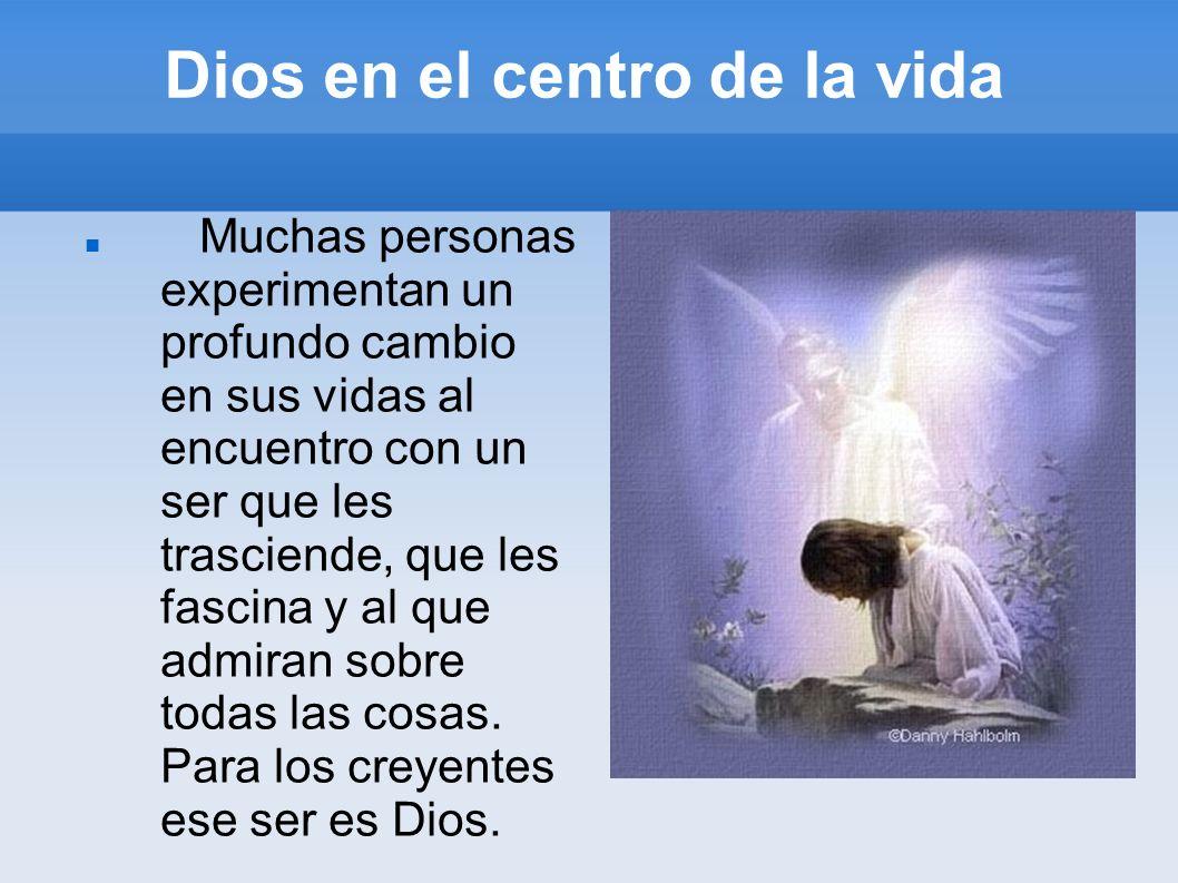 Dios en el centro de la vida