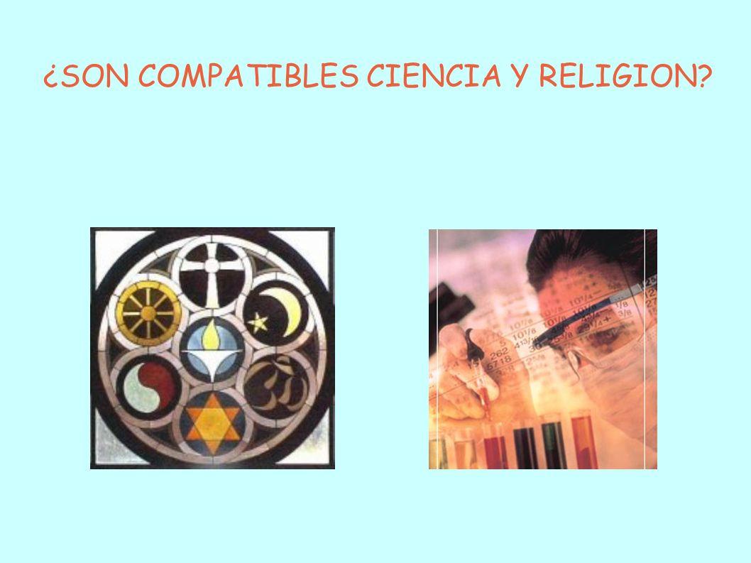 ¿SON COMPATIBLES CIENCIA Y RELIGION