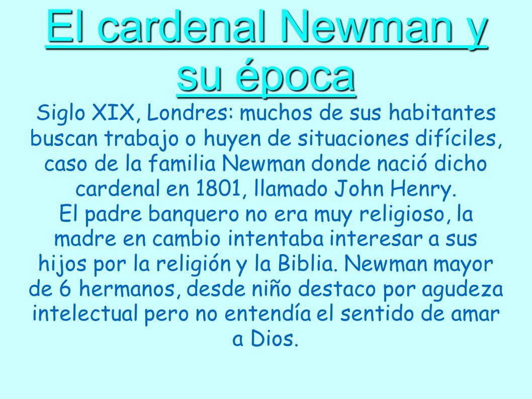 El cardenal Newman y su época