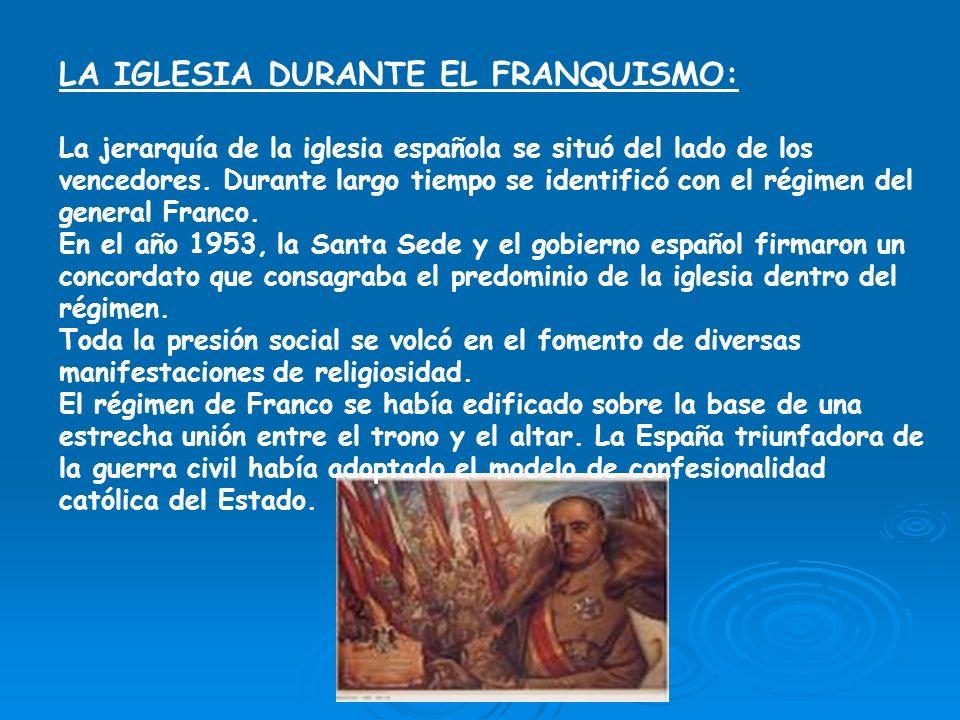 LA IGLESIA DURANTE EL FRANQUISMO: