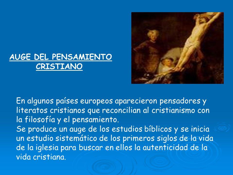 AUGE DEL PENSAMIENTO CRISTIANO.