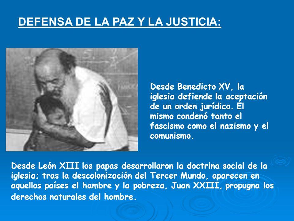 DEFENSA DE LA PAZ Y LA JUSTICIA: