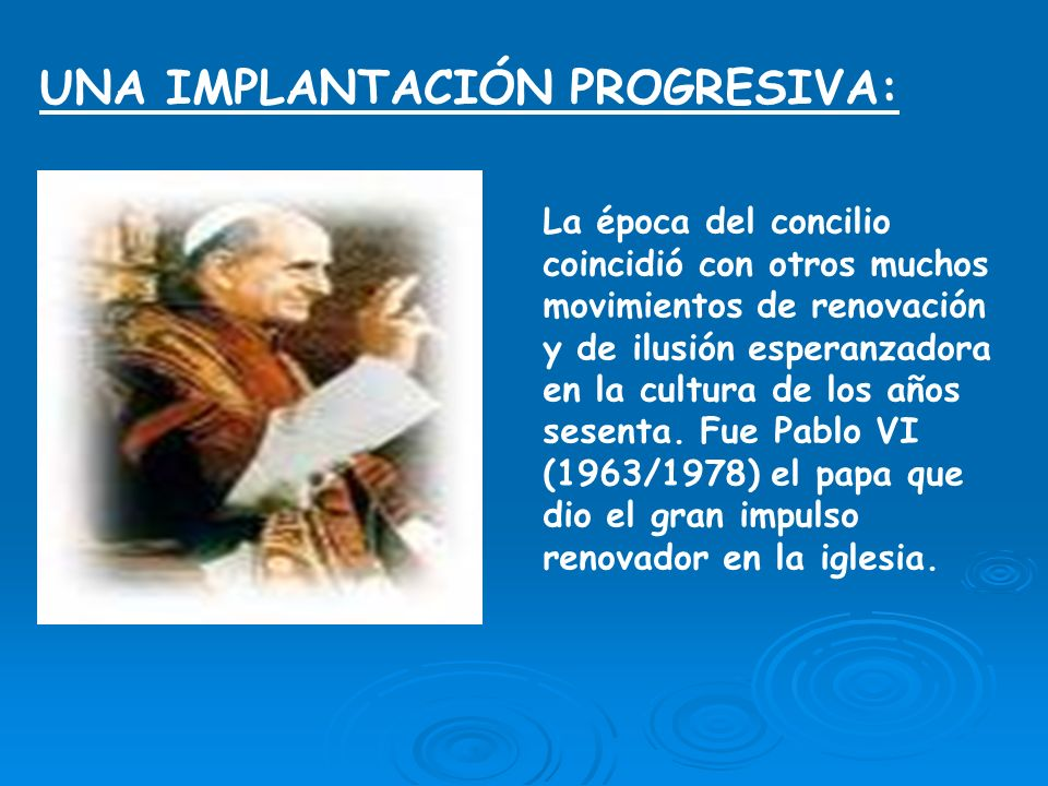 UNA IMPLANTACIÓN PROGRESIVA: