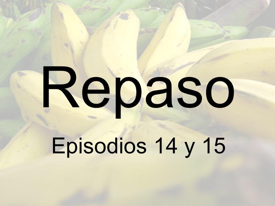 Repaso Episodios 14 y 15