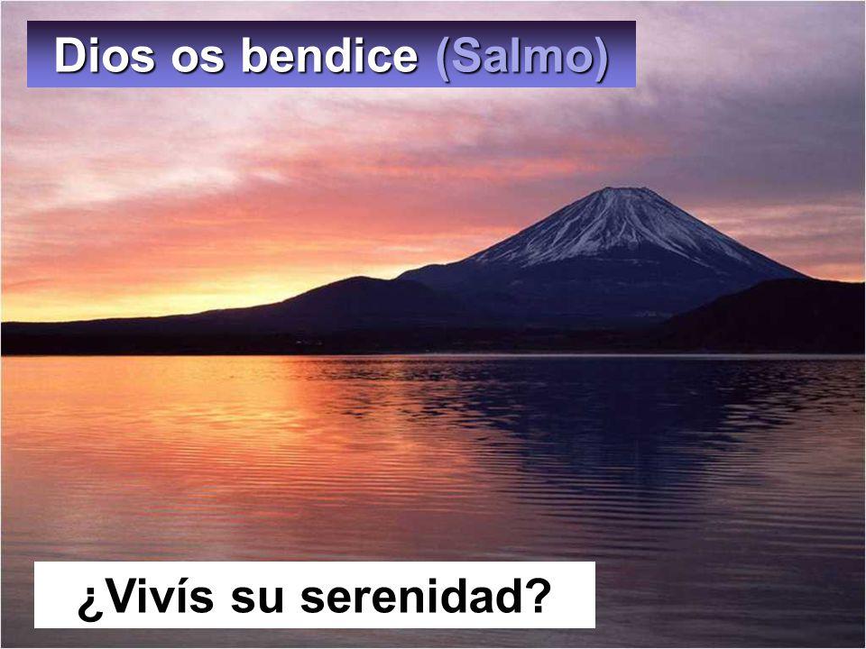 Dios os bendice (Salmo)
